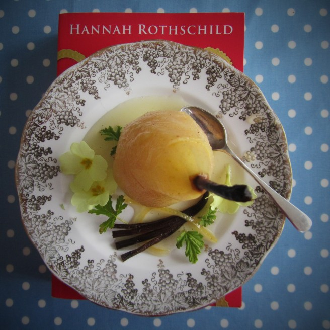 Hannah Rothschild. The Improbability Of Love. Poached Pear Recipe.