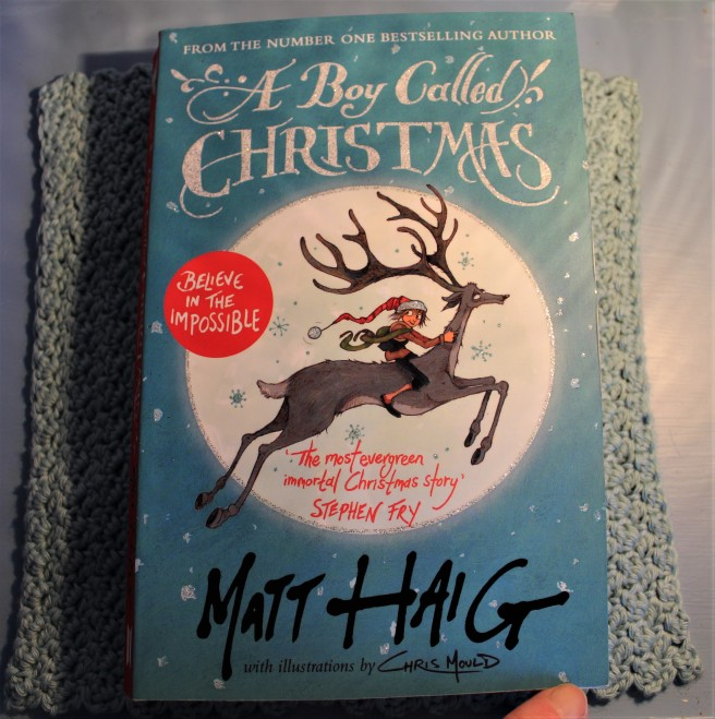 A Boy Called Christmas. Matt Haig. Instant classic